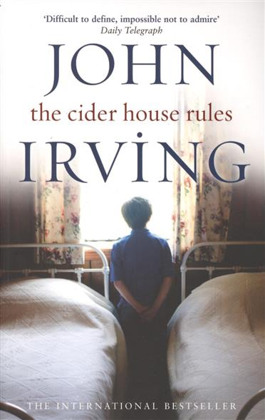 Irving J. The Cider House Rules купить