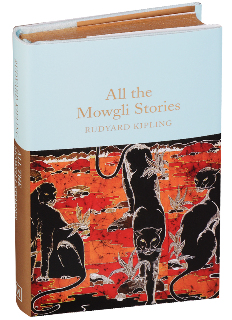 Kipling R. All the Mowgli Stories