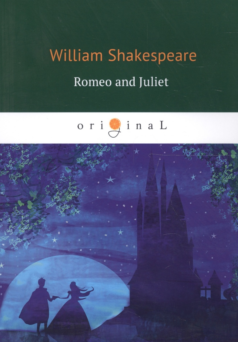 Shakespeare W. Romeo and Juliet romeo and juliet