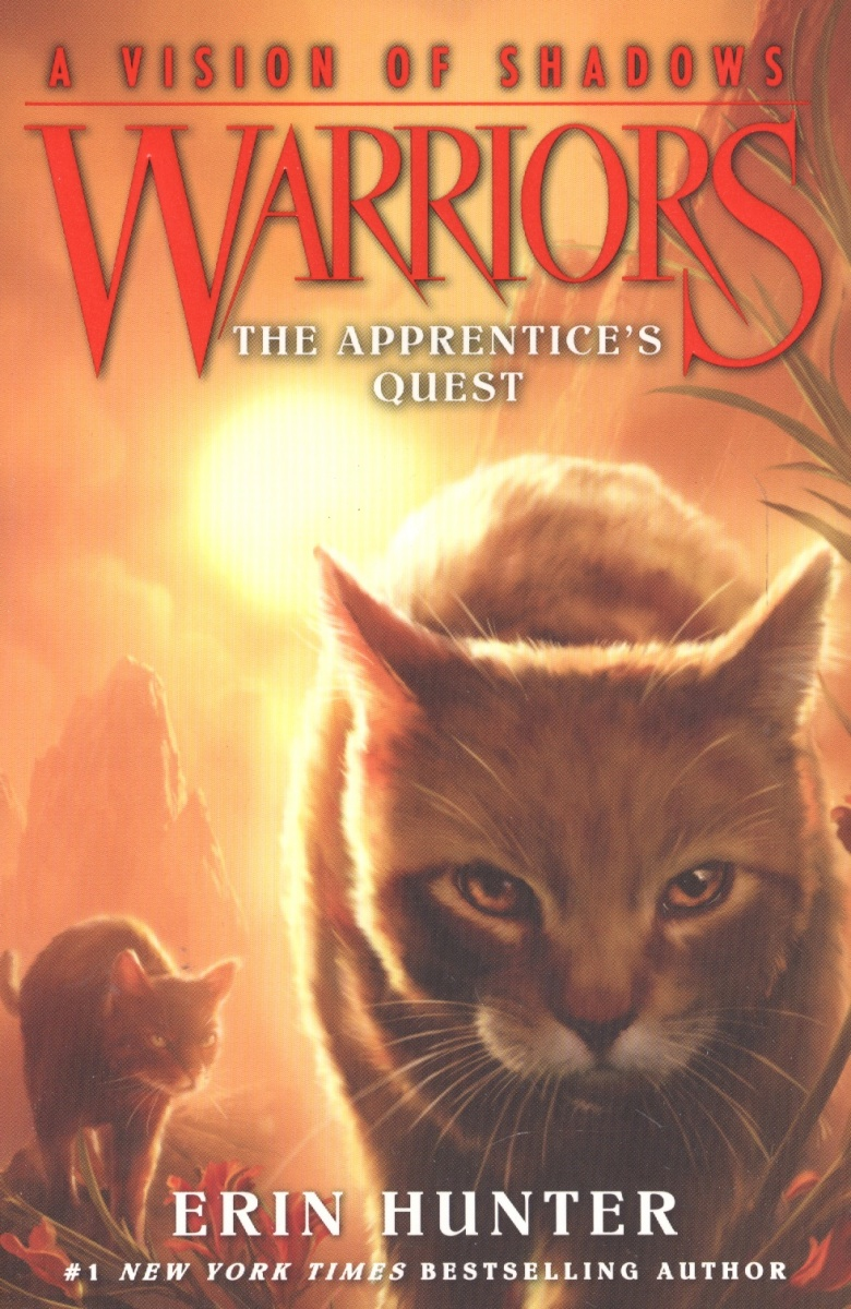 Hunter Е. Warriors: A Vision of Shadows #1: The Apprentice's Quest hunter е warriors omen of the stars 5 the forgotten warrior