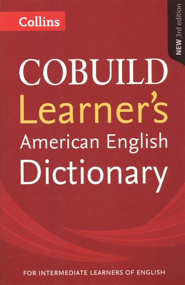 COBUILD Learner's American English Dictionary cobuild intermediate learner's dictionary