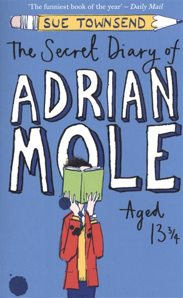Townsend S. The Secret Diary of Adrian Mole Aged 13 3/4 the baker s secret