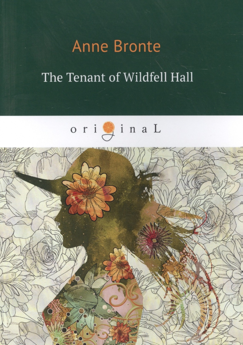 Фото Bronte A. The Tenant of Wildfell Hall