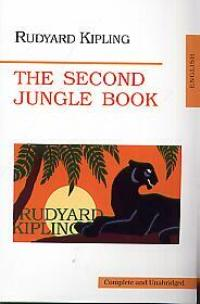 Киплинг Р. Kipling The Second Jungle book jungle book