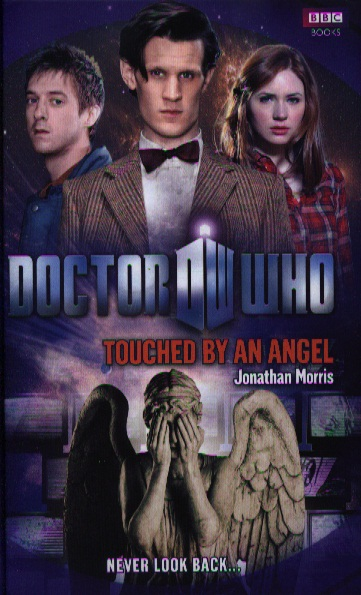 Morris J. Doctor Who: Touched by an Angel colgan j doctor who dark horizons