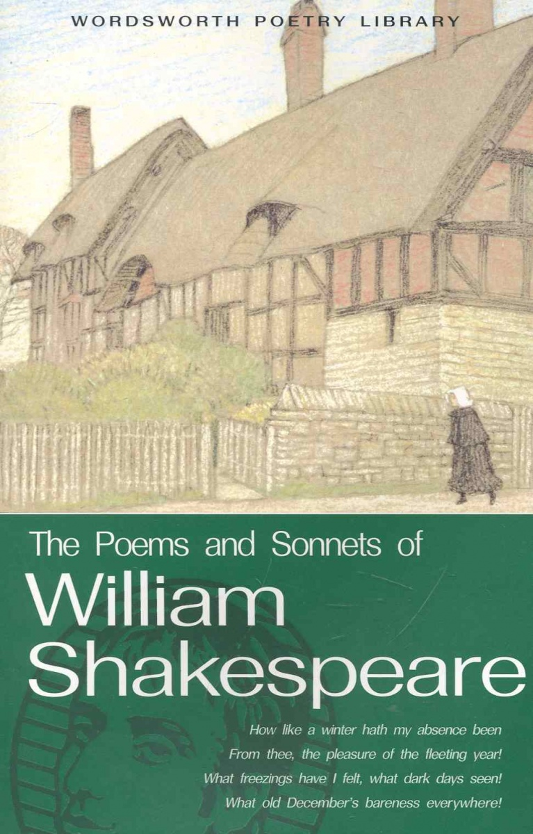 Shakespeare W. The Poems and Sonnets of William Shakespeare ISBN: 9781853264160 blake william poems