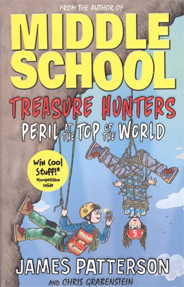 Patterson J., Grabenstein C. Treasure Hunters: Peril at the Top of the World patterson j ledwidge m zoo