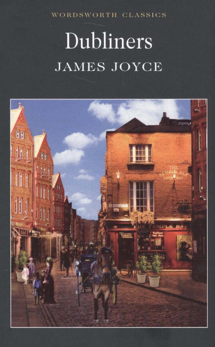 Joyce J. Joyce Dubliners dubliners