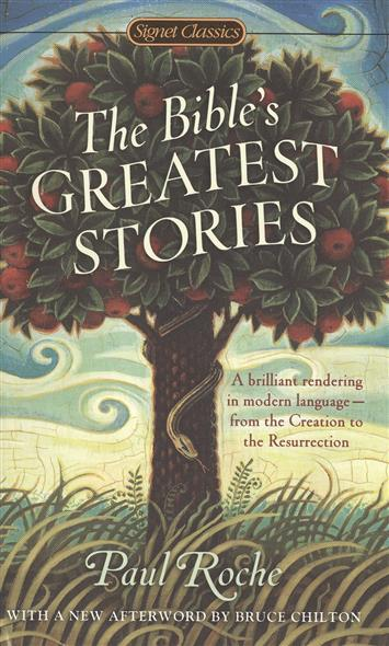 Roche P. The Bible`s Greatest Stories