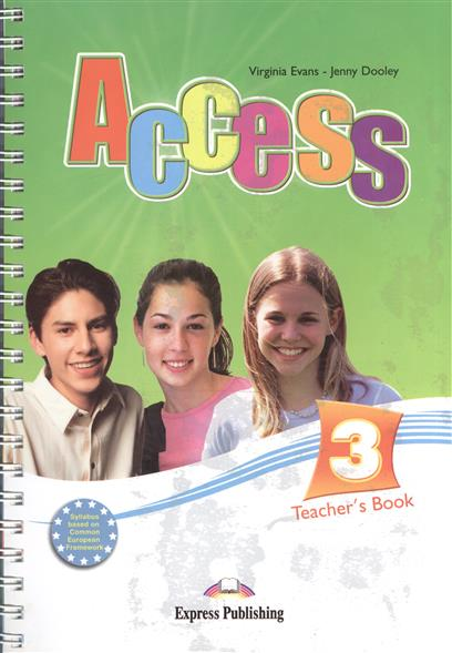 Evans V., Dooley J. Access 3. Teacher's Book evans v dooley j access 1 teacher s book
