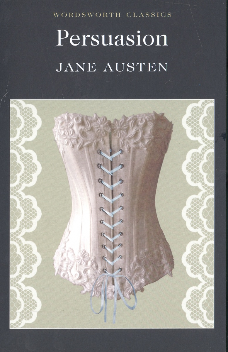 Austen J. Austen Persuasion austen j short stories 3 сборник рассказов 3 на англ яз austen j isbn 978 5 521 07565 2