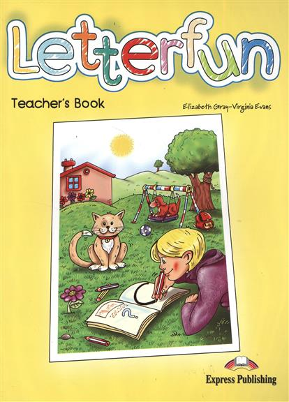 Gray E., Evans V. Letterfun. Teacher's Book. Книга для учителя gray e evans v welcome 2 pupil s book workbook