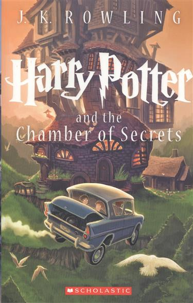 Rowling J. Harry Potter and the Chamber of Secrets harry potter the chamber of secrets