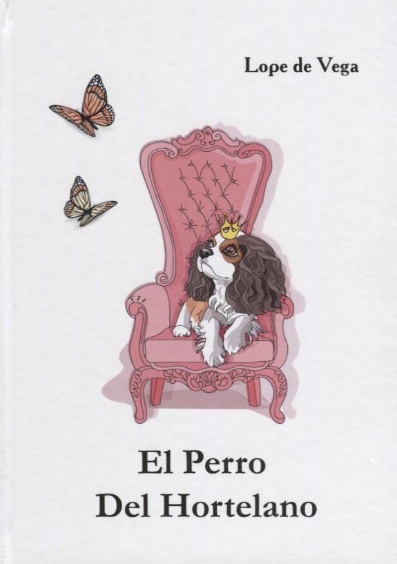 Vega L. El Perro Del Hortelano (Книга на испанском языке) el blog del inquisidor