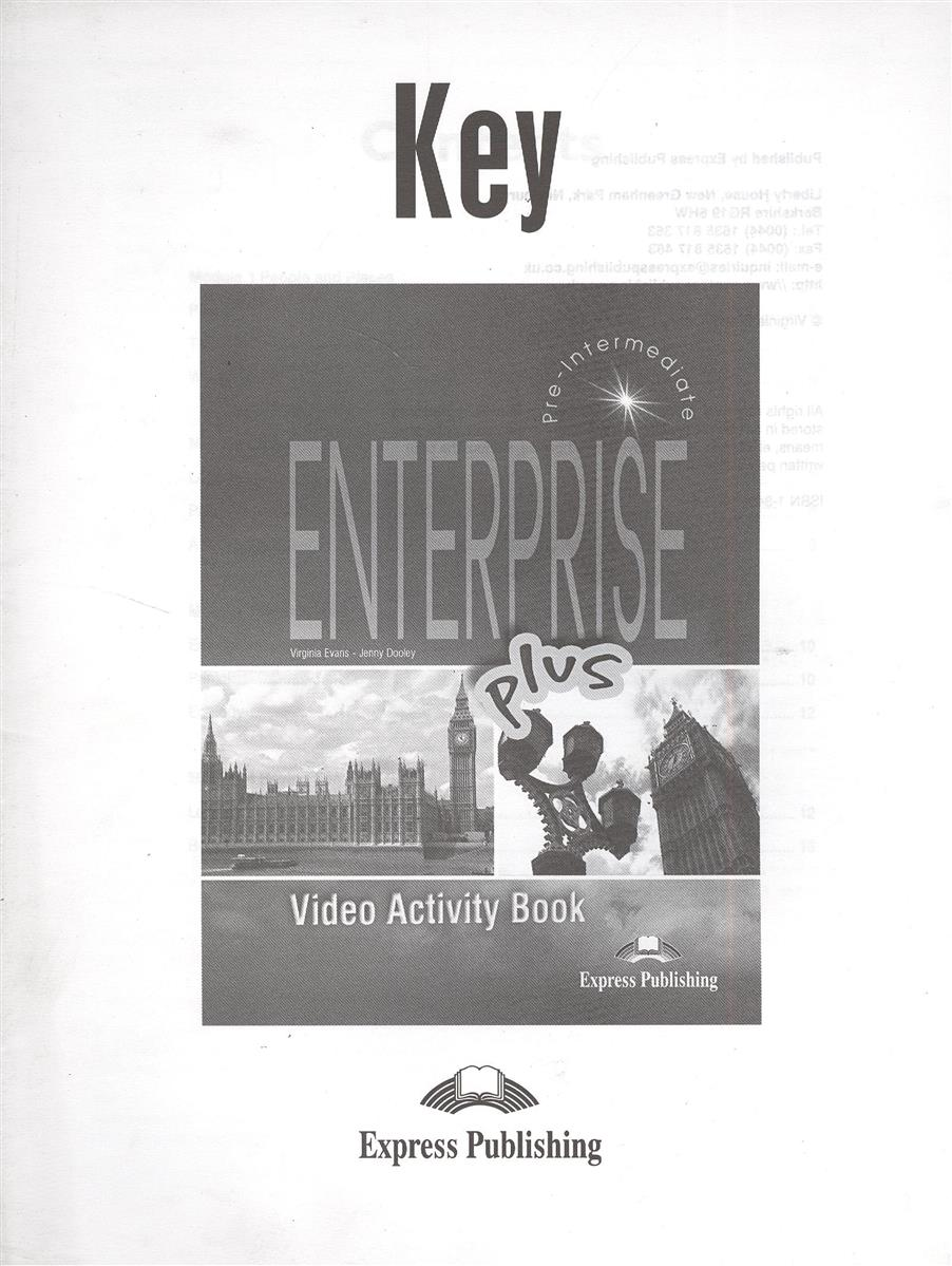 Evans V., Dooley J. Enterprise Plus. Video Activity Book Key. Pre-Intermediate. Ответы к рабочей тетради к видеокурсу access 3 plus grammar book pre intermediate