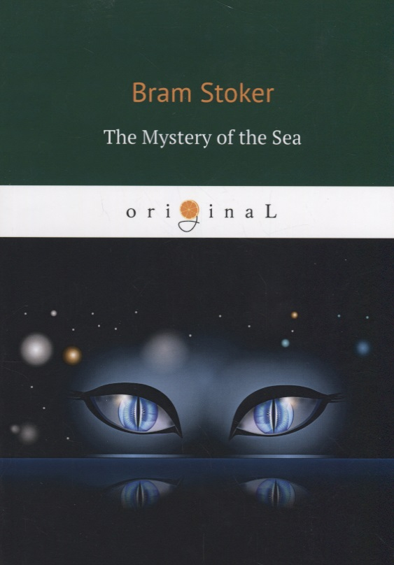 Stoker B. The Mystery of the Sea poe e a the mystery of marie roget