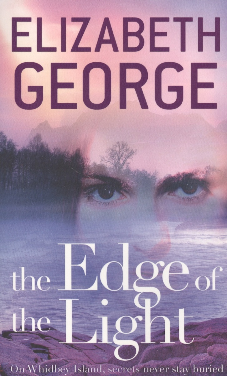 George E. The Edge of the Light the transferred life of george eliot