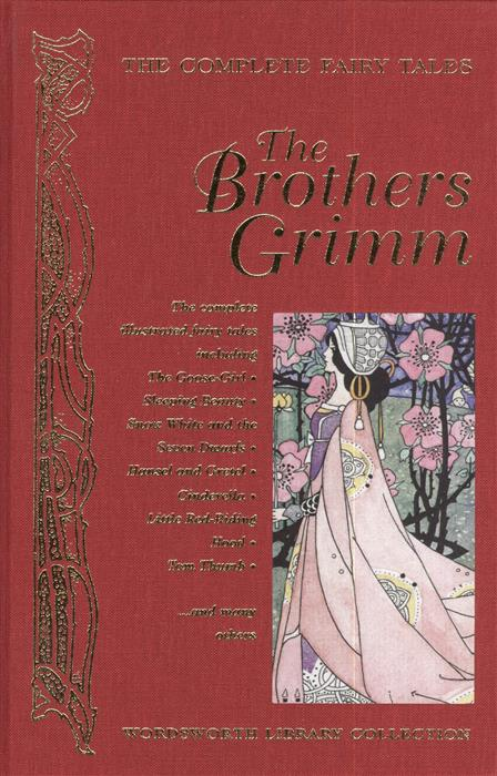 Brothers Grimm The Complete Fairy Tales of the Brothers Grimm sexy hair спрей для термозащиты средней фиксации 7 4 150 мл