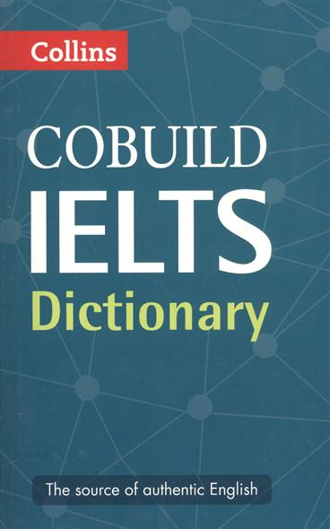 Cobuild IELTS Dictionary  collins cobuild ielts dictionary