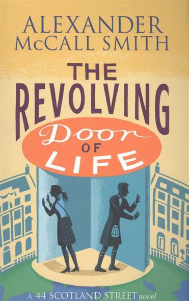 Smith A. The Revolving Door of Life smith