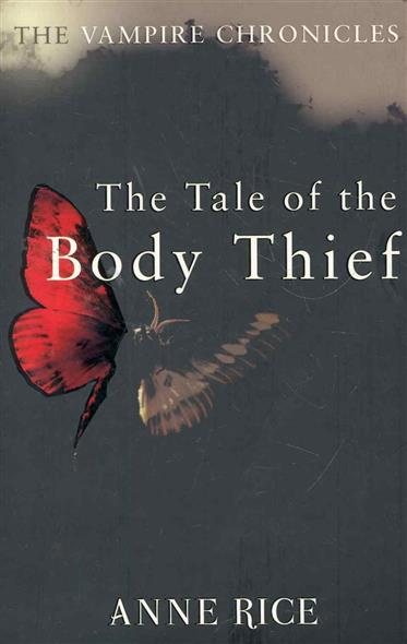 Rice A. The Tale of the Body Thief черная моль