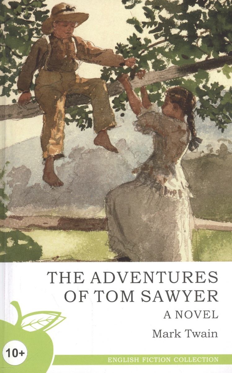 Твен М. The Adventures of Tom Sawyer / Приключения Тома Сойера mark twain the adventures of tom sawyer