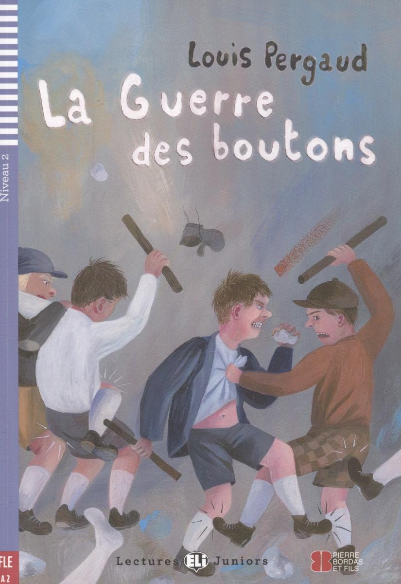 Pergaud L. La Guerre des boutons (+CD) jovoy парфюмерная вода l art de la guerre 100 мл