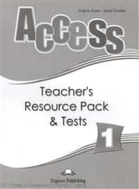 Evans V., Dooley J. Access 1. Teacher`s Resource Pack & Tests evans v dooley j access 2 teacher s book книга для учителя