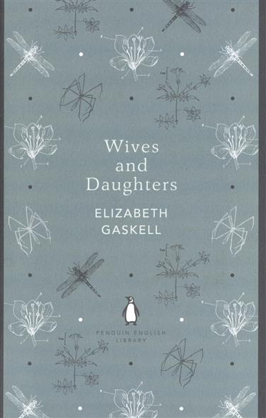 Gaskell E. Wives and Daughters литвинова а литвинов с ideal жертвы