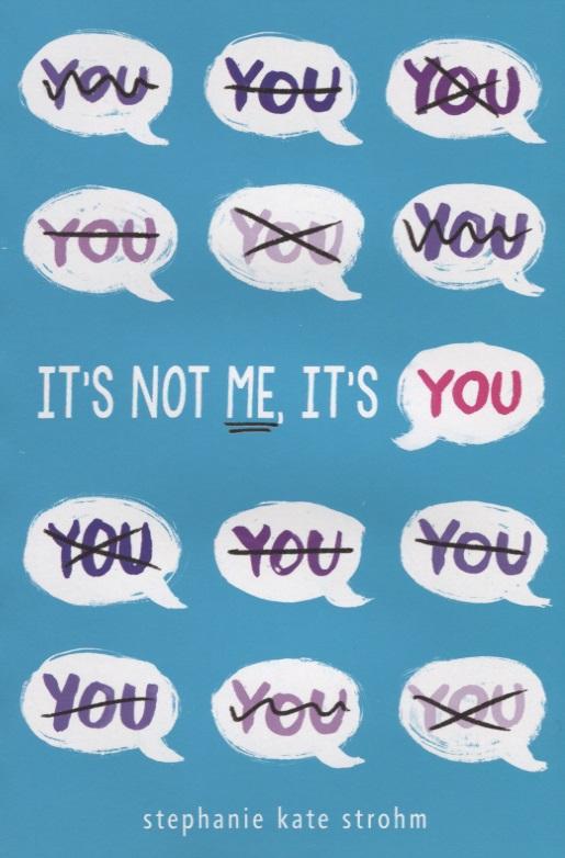 Strohm S. It's Not Me, It's You сызранова в е ред me to you мишкина книжка