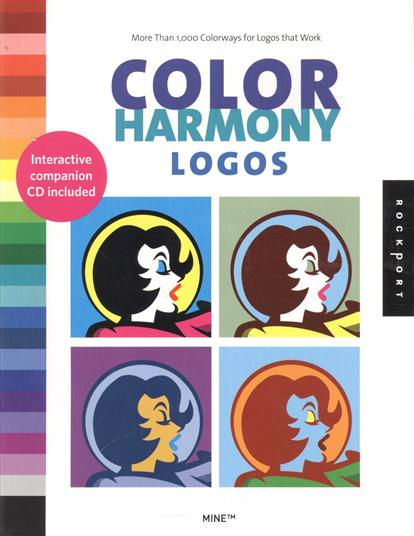 Color Harmony Logos. Mote Than 1,000 Colorways for Logos that Work (+СD) ISBN: 1592532446 color harmony logos cd