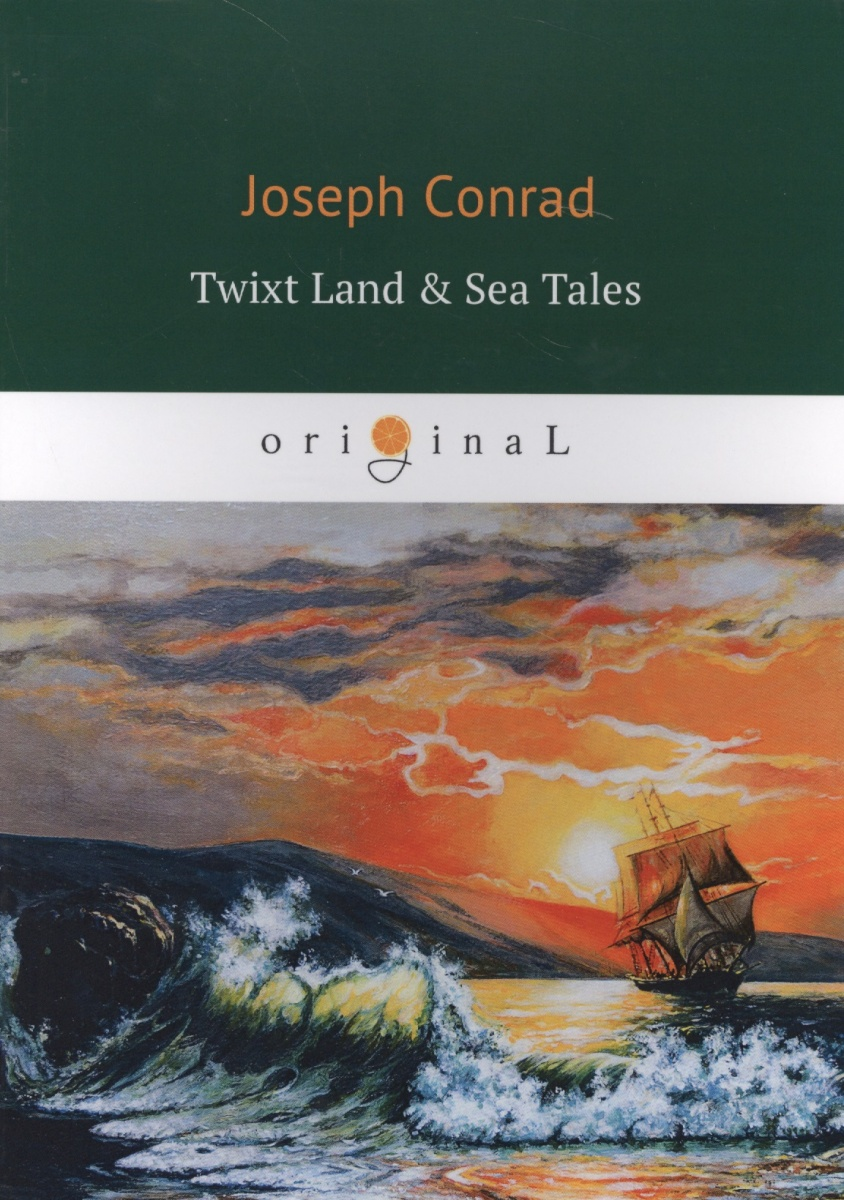 Conrad J. Twixt Land & Sea Tales торшер markslojd conrad 106324