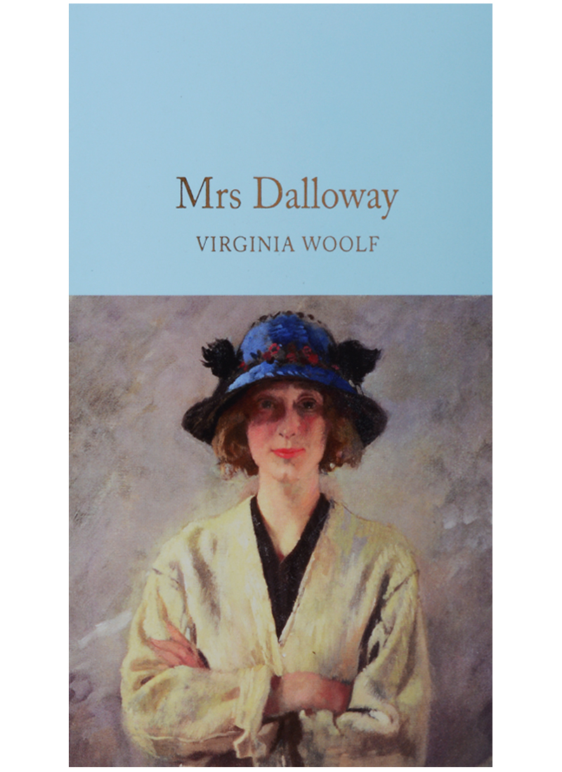the theme of flowers in mrs dalloway by virginia woolf The sane woman in the attic: —virginia woolf, mrs dalloway of its attic room notwithstanding—clarissa's household can always be decorated with flowers.