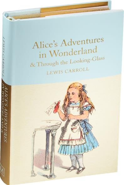 Carroll L. Alice's Adventures in Wonderland & Through the Looking-Glass david whale adventures in minecraft