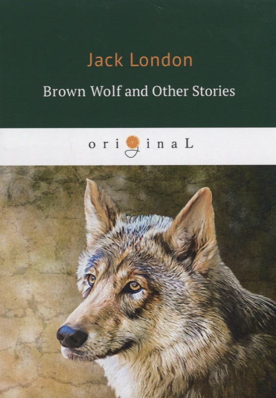 London J. Brown Wolf and Other Stories j conrad typhoon and other stories