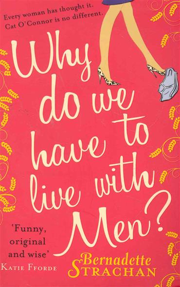 Strachan B. Why do we have to live with Men richard a shweder why do men barbecue – recipes for cultural psychology