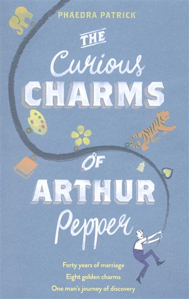 Patrick P. The Curious Charms Of Arthur Pepper сумка topman topman to030bmuqq34