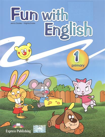 Dooley J., Evans V. Fun with english. Primary 1 dooley j evans v set sail 4 vocabulary