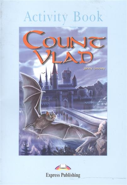 Dooley J. Count Vlad. Activity Book my snowman activity sticker book