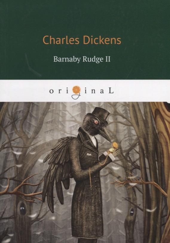 Фото Dickens C. Barnaby Rudge II ISBN: 9785521068807