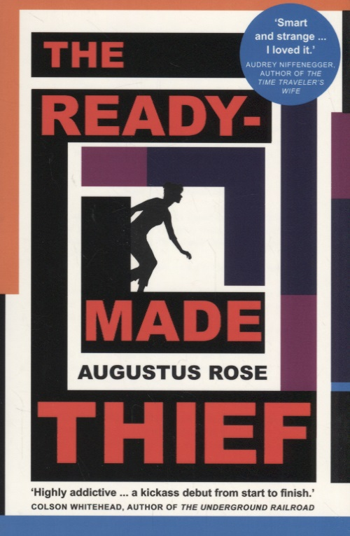 Rose A. The Readymade Thief the fame thief
