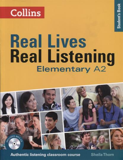 speakout elementary student s book купить Thorn S. Real Lives, Real Listening Elementary A2 Student's Book (+MP3)