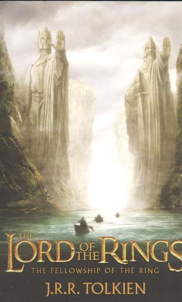 купить Tolkien J. The Fellowship of the Ring. Being the first part of The Lord of the Rings недорого