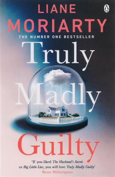 Moriarty L. Truly Madly Guilty ISBN: 9781405919449 moriarty l the hypnotist s love story isbn 9780451492340
