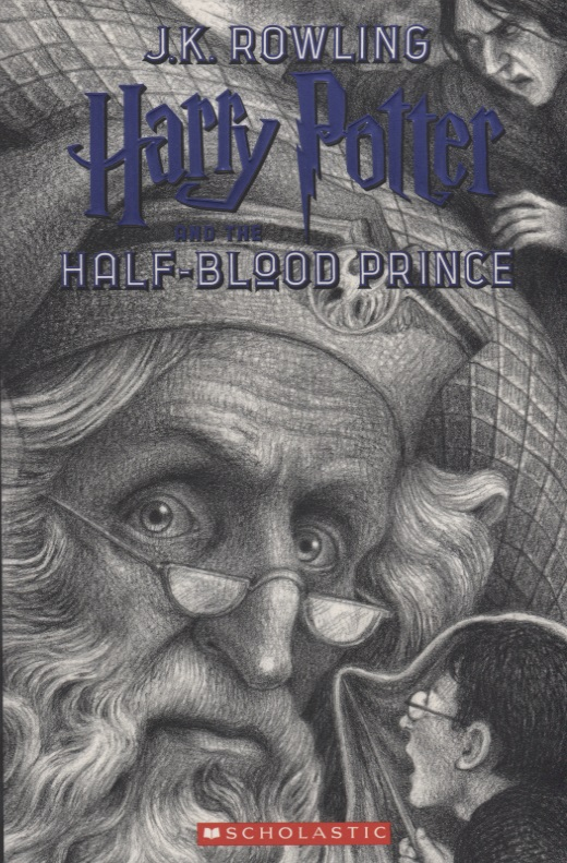 Rowling J. Harry Potter and the Half-Blood Prince rowling j harry potter and the half blood prince