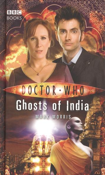Morris M. Doctor Who: Ghost Of India