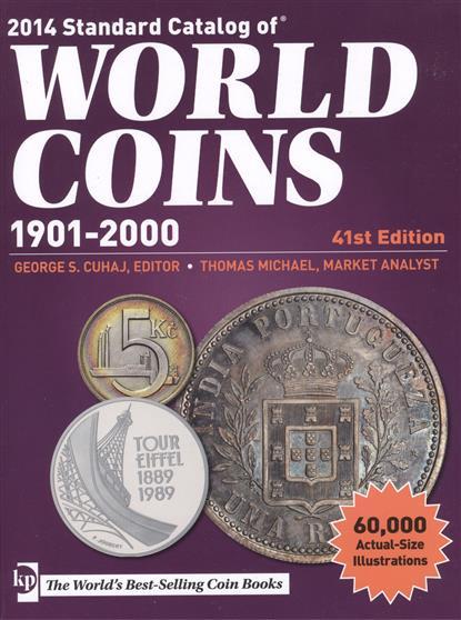 Стандартный каталог монет мира. Standard Catalog of World Coins… 1901-2000 гг. 41-е издание (Краузе 2014)