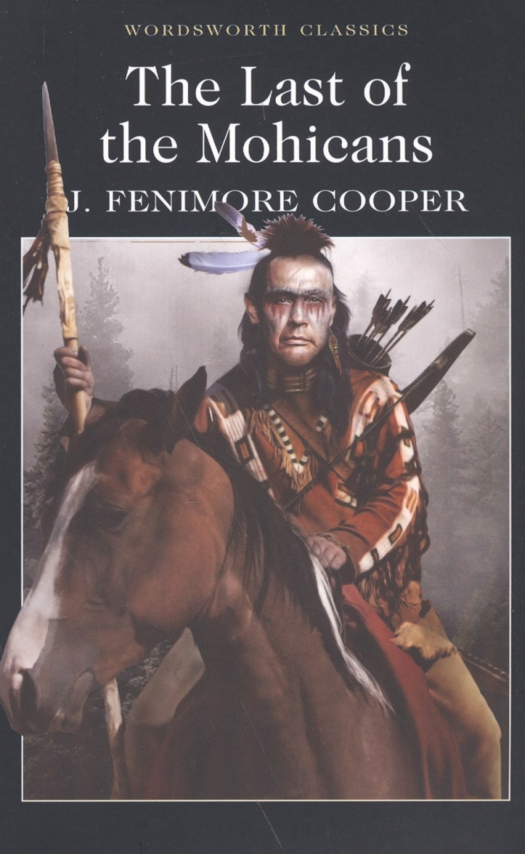 Cooper J. Cooper The Last of the Mohicans