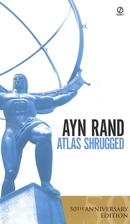 Atlas Shrugged. 50th Anniversary Edition