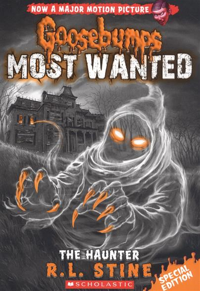 Stine R. L. Goosebumps® Most Wanted 4. Special Edition. The Haunter ISBN: 9780545825450 iraq most wanted military cards